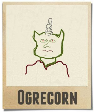 """Drawing of an ogre with a unicorn horn, labeled """"ogrecorn"""" in block letters."""