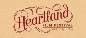Promotional Image for the Heartland Film Festival October 2013