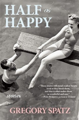Book Cover of Half as Happy by Gregory Spatz