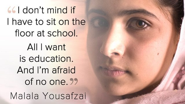 "Photo of Malala Yousafzai that has the quote ""I don't mind if I have to sit on the floor at school. All I want is an education. And I'm afraid of no one."""