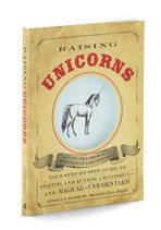 Photo of a book entitled How to Raise Unicorns, beige book with light blue circle in the middle with a unicorn drawing in it