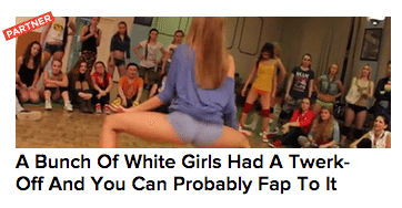 "Screenshot of a link to an article titled ""A bunch of white girls had a twerk-off and you can probably fap to it."""