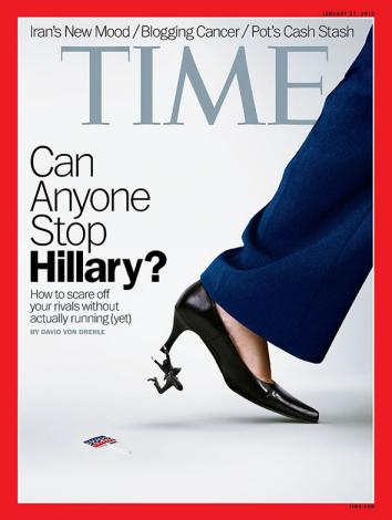"Cover of Time Magazine, with the headline ""Can Anyone Stop Hillary?"" and an image of a pantsuit-ed leg stomping a tiny man."