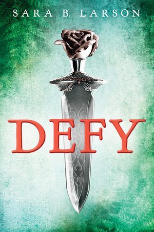 Cover of Defy by Sara B. Larson