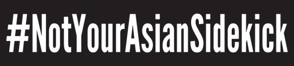 Sticker for #NotYourAsianSidekick