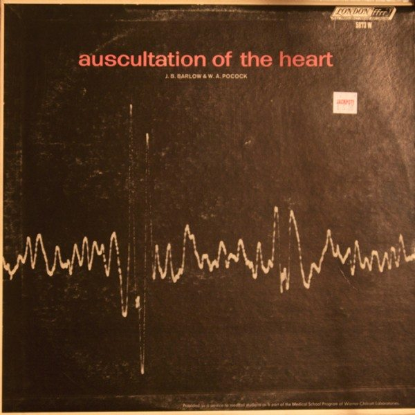 Auscultation of The Heart by J.B. Barlow and W.A. Pocock