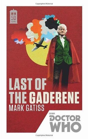 "The cover of ""Doctor Who: Last of the Gaderene"" by Mark Gatiss"
