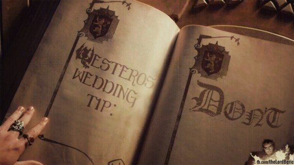 "A book that reads ""Westeros wedding tip: don't."""