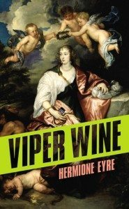 Cover of Viper Wine by Hermione Eyre