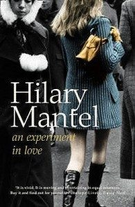 An Experiment in Love by Hilary Mantel - book cover