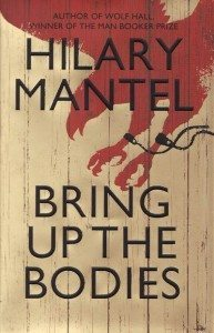 Bring Up The Bodies by Hilary Mantel - book cover