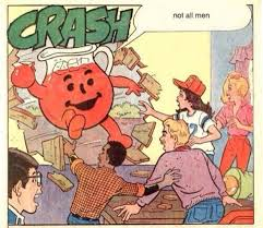 """The Koolaid Man appears saying """"Not all men!"""""""