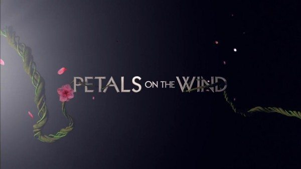 Title card from Lifetime's Petals on the Wind