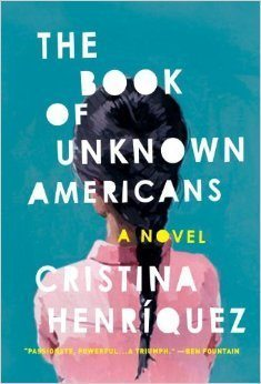 The Book of Unknown Americans by Cristina Henríquez (cover)