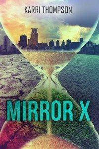 Cover of Mirror X by Karri Thompson