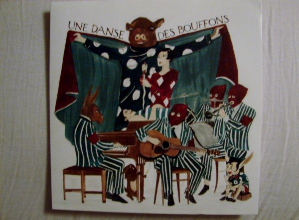 Marcel Dzama - Un Danse des Bouffons Soundtrack