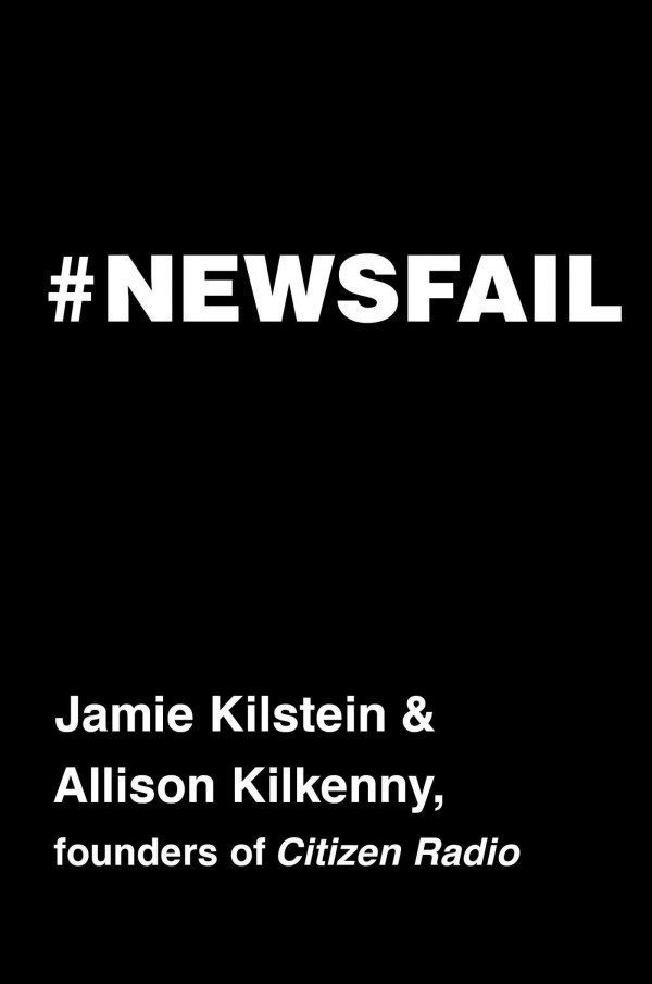 """The cover of """"#Newsfail"""""""