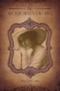 The Abortionist's Daughter by Elisa DeCarlo (cover)