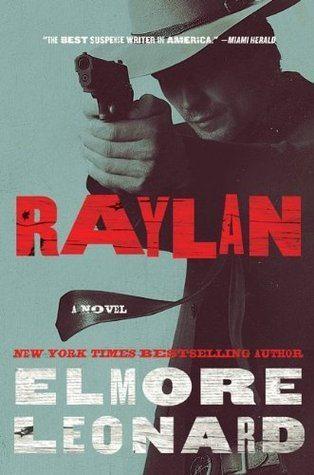 Raylan by Elmore Leonard (cover)