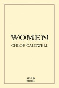 Women - Chloe Caldwell - cover
