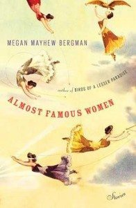 Cover of Almost Famous Women by Megan Mayhew Bergman
