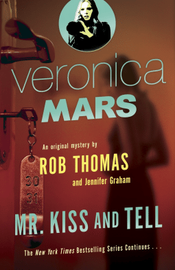 "Cover art of ""Veronica Mars: Mr. Kiss and Tell"""