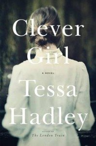 Clever Girl - Tessa Hadley