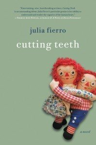 Cutting Teeth - Julia Fierro