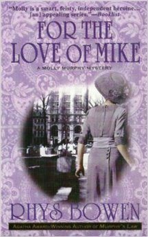 "Cover of ""For the Love of Mike"" by Rhys Bowen"