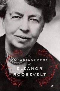 The Autobiography of Eleanor Roosevelt (Harper Perennial 2014)