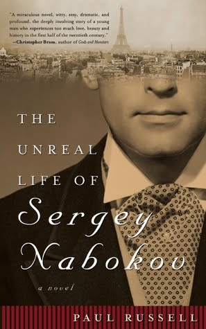 The Unreal Life of Sergey Nabokov by Paul Russell (cover)