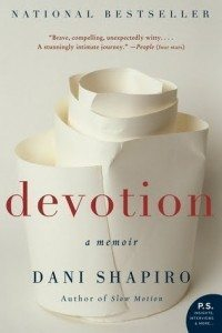 Devotion: A Memoir by Dani Shapiro (cover)