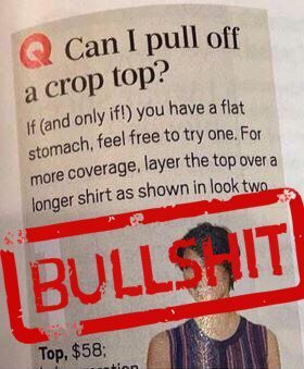 "An image from Oprah Magazine of fat-shaming fashion advice with the word ""bullshit"" stamped on top in red."