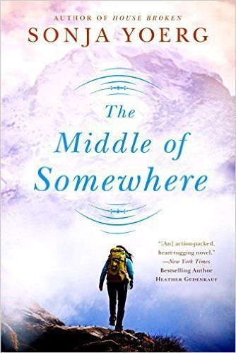cover of The Middle of Somewhere by Sonja Yoerg